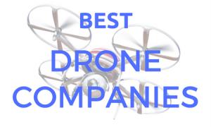 Worlds Best Drone Companies 4